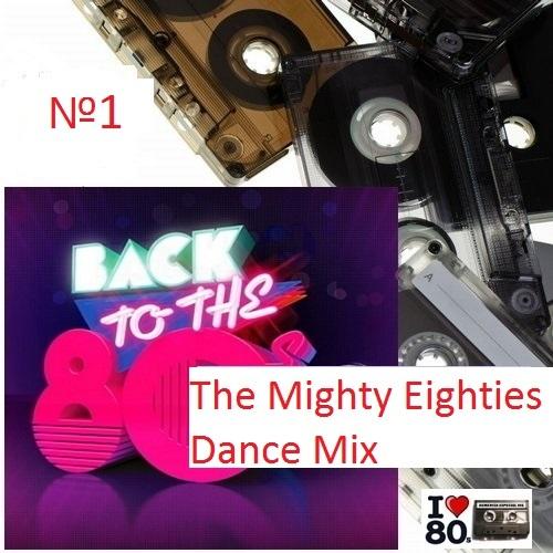 "Пластинки 80-х ""The Mighty Eighties Dance Mix"""