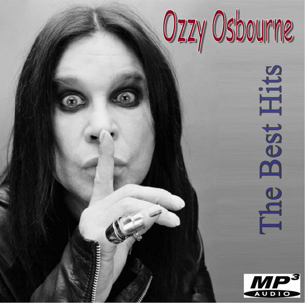 Ozzy Osbourne - The Best Hits (2016)
